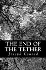 The End of the Tether by Joseph Conrad (Paperback / softback, 2012)