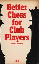 Better Chess For Club Players Instructional C6.945