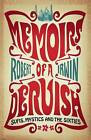 Memoirs of a Dervish: Sufis, Mystics and the Sixties by Robert Irwin (Paperback, 2011)