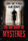 The Big Book of Mysteries by Patricia Fanthorpe, Lionel Fanthorpe (Paperback, 2010)