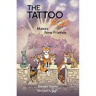 The Tattoo Fox: Makes New Friends by Alasdair Hutton (Paperback, 2014)