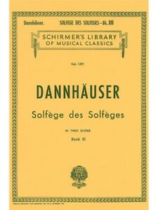 Amical A. Dannhauser Solfege Des Solfeges 3 Apprendre à Chanter Voix Sheet Music Book-afficher Le Titre D'origine