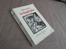 HENRI GAUDEL / LE GRAND JULES roman lorrain / ED. RIGOT 1934