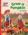 Reading Planet - Grow a Pumpkin - Red B: Galaxy by Helen Chapman (Paperback, 2016)
