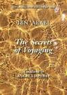 The Secrets of Voyaging: Kitab Al-Isfar 'an Nata 'Ij Al-Asfar by Muhyiddin Ibn Arabi (Paperback, 2015)