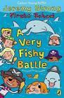 A Very Fishy Battle by Jeremy Strong (Paperback, 2007)