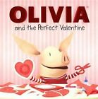 Olivia and the Perfect Valentine by Natalie Shaw (Hardback, 2013)