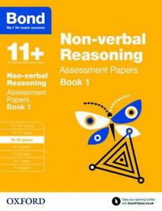 Bond 11+: Non-verbal Reasoning: Assessment Papers: 9-10 years Book 1 by Baines,