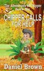 Chipper Calls for Help by Professor Daniel Brown (Paperback / softback, 2014)