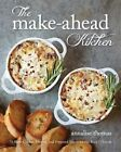 The Make-Ahead Kitchen: 80 Slow-Cooker, Freezer, and Prepared Meals for the Busy Lifestyle by Annalise Thomas (Paperback / softback, 2016)