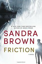 Friction by Sandra Brown (2015, Hardcover)