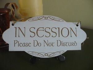 in session do not disturb sign wooden shabby door plaque office home