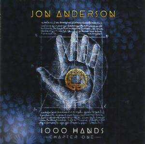 JON-ANDERSON-Yes-1000-Hands-Chapter-One-2019-Prog-Rock-CD-GIFT