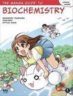 The Manga Guide to Biochemistry by Masaharu Takemura, Kikuyaro, Office Sawa (Paperback, 2011)