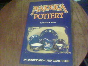 Details about MAJOLICA POTTERY Identification and Value Guide by Mariann K   Marks s7