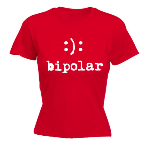 Bipolar Happy Sad Face WOMENS T-SHIRT humour joke funny mothers day gift present