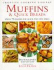 Muffins and Quick Breads: Over 75 Recipes for Quick and Easy Bakes by Anness Publishing (Hardback, 2000)