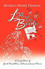 Love Letters to the Bride: A Compilation of Great Newsletters, Testimonials and Poems by Beverly Denise Thomas (Paperback / softback, 2011)