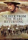 Soldier from the Wars Returning by Charles Carrington (Paperback, 2015)