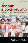 The Second Indochina War: A Concise Political and Military History by William S. Turley (Hardback, 2008)
