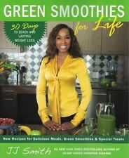 Green Smoothies For Life by JJ Smith NEW