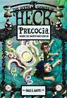 Precocia: The Sixth Circle of Heck by Dale E Basye (Paperback, 2013)