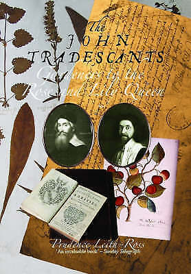 (Good)-John Tradescants, The: Gardeners to the Rose and Lily Queen (Paperback)-L
