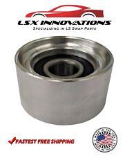 Ls Billet Aluminum Smooth Idler Pulley 25 Diameter Ls1 Ls2 Ls3 Ls6 53 60 62