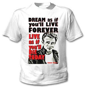 JAMES-DEAN-LIVE-FOREVER-QUOTE-NEW-COTTON-WHITE-TSHIRT