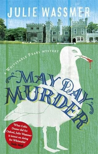 1 of 1 - May Day Murder (Whitstable Pearl Mysteries),Julie Wassmer- 9781472116444