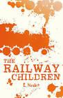 The Railway Children by Edith Nesbit (Paperback, 2013)