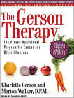 The Gerson Therapy: The Proven Nutritional Program for Cancer and Other Illnesses by Charlotte Gerson, Morton Walker (CD-Audio, 2011)