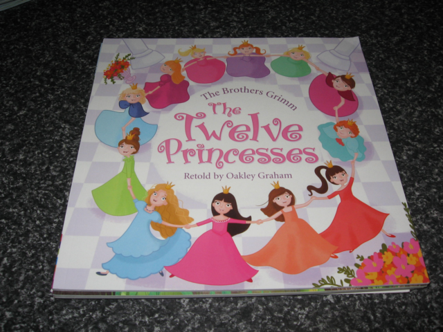 THE TWELVE PRINCESSES BY OAKLEY GRAHAM  SOFTCOVER BRAND NEW