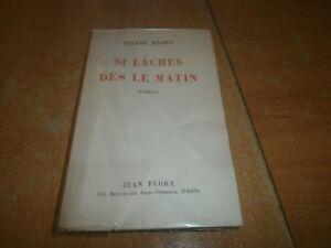 si-laches-des-le-matin-par-Pierre-Bearn-avec-envoi-de-l-039-auteur-53