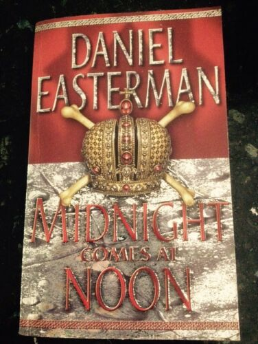 1 of 1 - Daniel Easterman - Midnight Comes At Noon , Crime, Thriller P/bk VGC