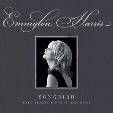 Emmylou Harris - Songbird: Rare Tracks & Forgotten Gems [New CD]