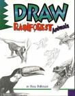 Learn to Draw: Draw Rainforest Animals by Doug DuBosque (2000, Paperback)