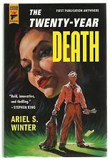 The Twenty-Year Death by Ariel S. Winter (2012, Hardcover) 1st