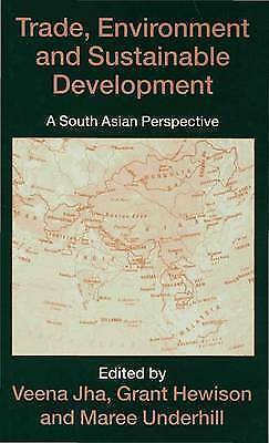 Trade Environment and Sustainable Development: A South Asian Perspective, Jha, N