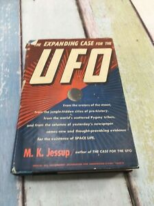 VINTAGE 1957 THE EXPANDING CASE FOR THE UFO BY M K JESSUP 1ST EDITION HC WITH DJ