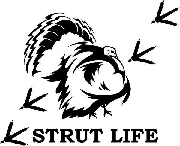Strut Life Turkey Hunting Vinyl Sticker Decal Car-Truck Laptop-Netbook 2379