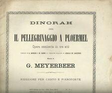 Spartito Antico per Canto e Pianoforte Dinorah di Meyerbeer Tito Ricordi 1873