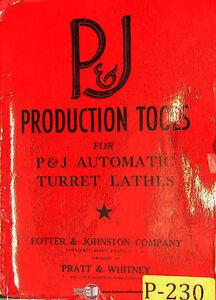 Potter & Johnston, Automatic Chucking Turret Lathes Production Tools Manual 1946