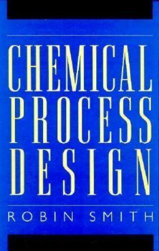Chemical Process Design by Smith, Robin