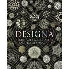 Designa: Technical Secrets of the Traditional Visual Arts, Good Condition Book,