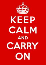 Keep Calm and Carry on poster   A2 SIZE