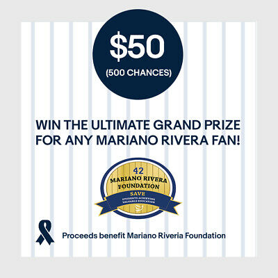 $50 (500 Chances) Entry: Win! Ultimate Grand Prize for Any Mariano Rivera Fan
