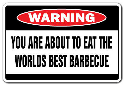 WORLDS BEST BARBECUE Warning Decal bbq smoker grill ribs hamburgers hot Hunds