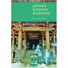 Japanese Buddhist Pilgrimage by Michael Pye (Paperback, 2014)