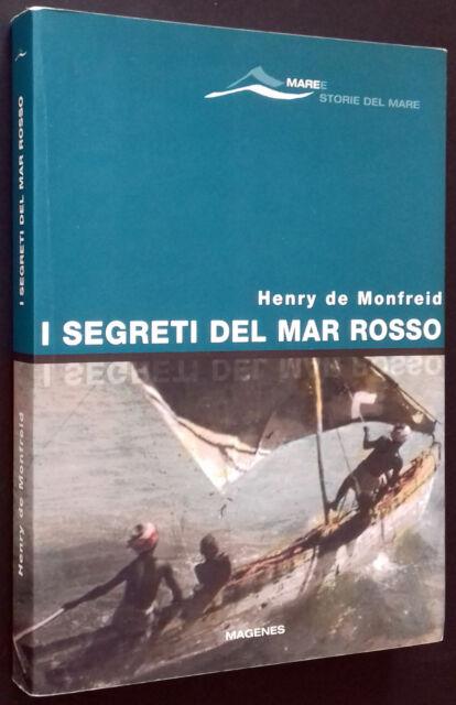 de Monfreid I SEGRETI DEL MAR ROSSO Magenes 2007